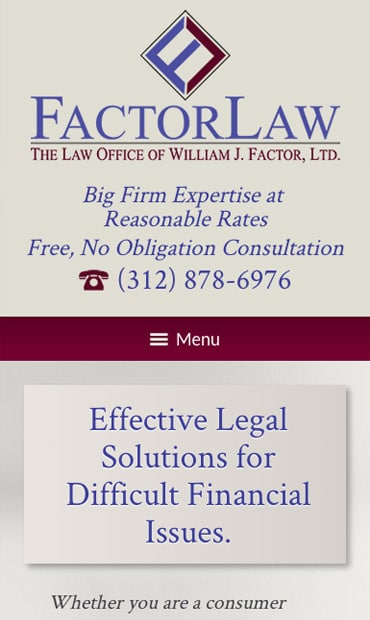 Responsive Mobile Attorney Website for Law Office of William J. Factor, Ltd.