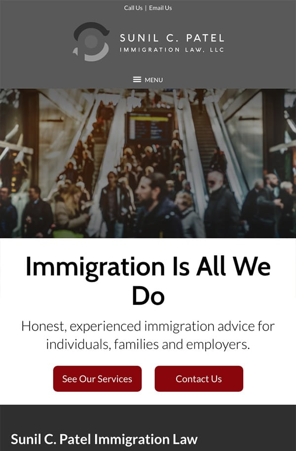 Mobile Friendly Law Firm Webiste for Sunil C. Patel Immigration Law, LLC
